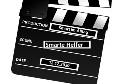 Filmklappe mit dem Titel: Production: Smart im Alltag. Scene: Smarte Helfer. Date: 12.12.2020
